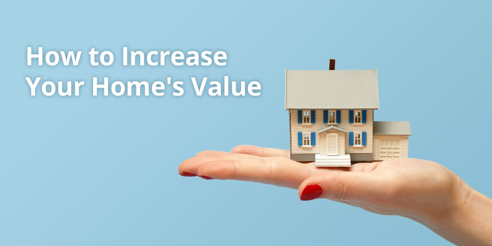 How-to-Increase-Your-Homes-Value